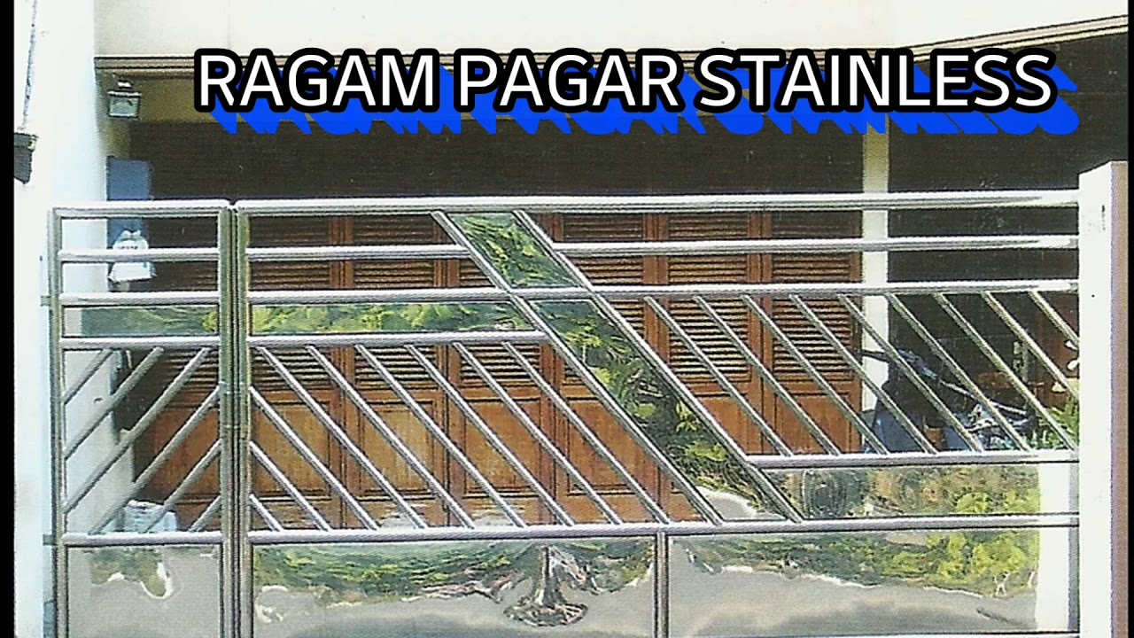 Model Pagar Stainless Steel Youtube