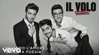Il Volo - Quando l'amore diventa poesia (Cover Audio)