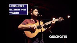 Quichotte – Liebeslieder in Zeiten von #metoo