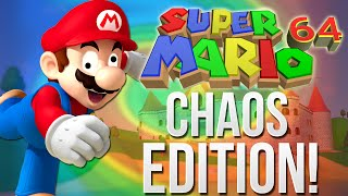Super Mario 64 Chaos Edition - HOLY SH*T!