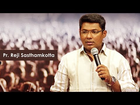 Pr. Reji Sasthamkotta |   Malayalam Christian Message