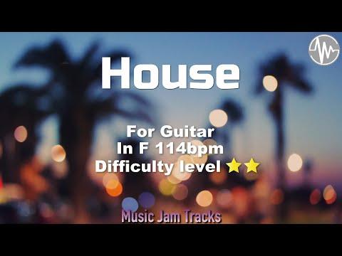 House Jam For【Guitar】F Major 114bpm No Guitar BackingTrack