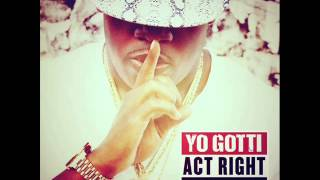 Yo Gotti - Act Right (Remake/Instrumental)