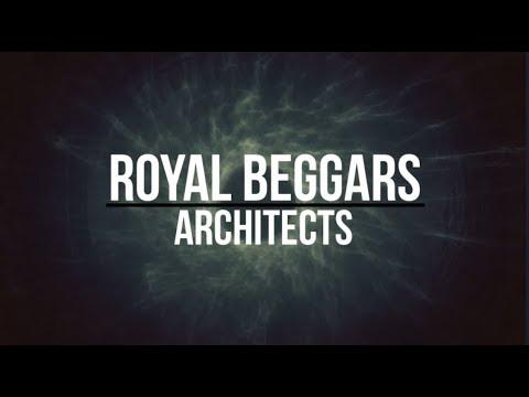 Architects- Royal Beggars Lyrics