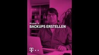 Datensicherheit beginnt mit einem guten Backup - Windows 10