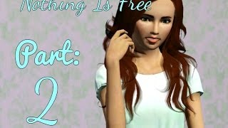 "The Sims 3 ""Nothing Is Free"" Challenge Part 2: I"