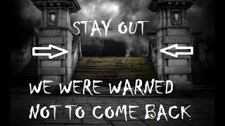 HAUNTED CEMETERY (WE WERE WARNED NOT TO COME BACK)!!!