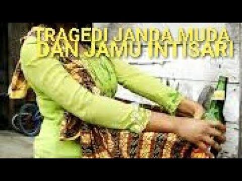 TRAGEDI JANDA MUDA DAN JAMU INTISARI (audiostream)