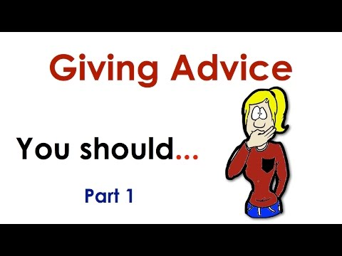 Giving Advice   You Should...   Easy English Conversation Practice   ESL
