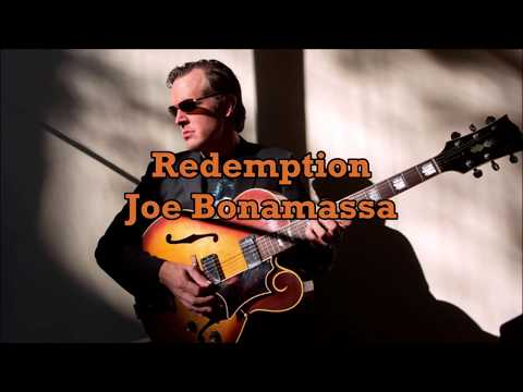 Joe Bonamassa - Redemption (Lyrics)