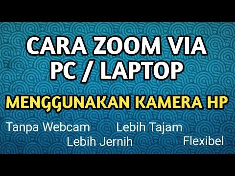 cara-zoom-lewat-pc-laptop-menggunakan-webcam-hp-android-!!