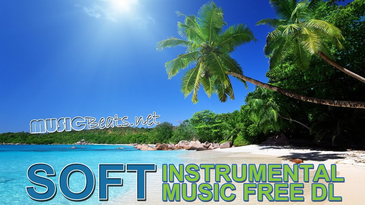Soft Instrumental Background Music Free Download MP3