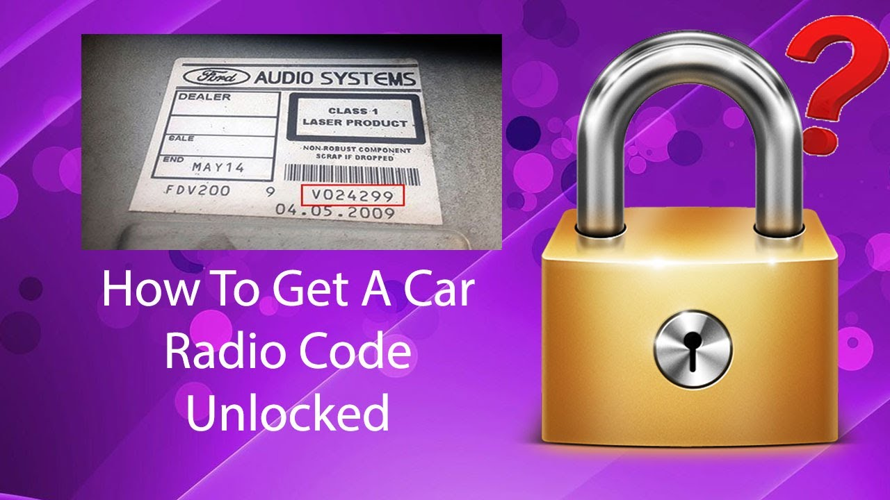 How To Get A Car Radio Code Unlock Fast Using Serial No