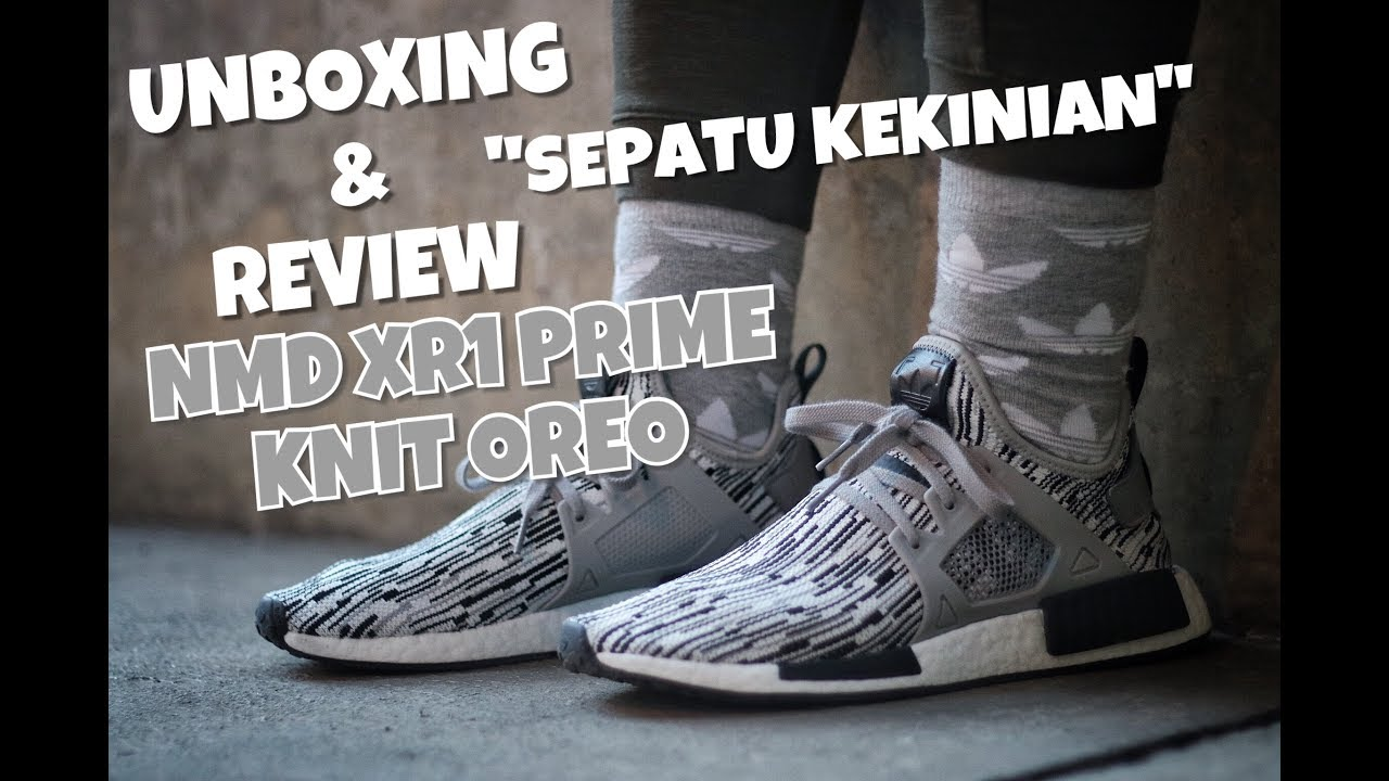 997697857 UNBOXING   REVIEW NMD XR1 PRIME KNIT Oreo - YouTube