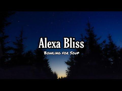 Bowling For Soup - Alexa Bliss (Lyrics)