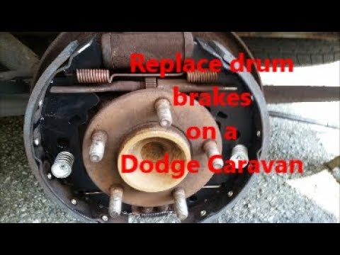 how to replace drum brakes on a dodge caravan - youtube  youtube