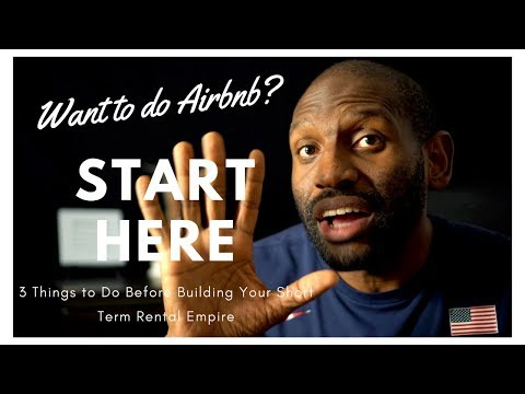 How to Start an Airbnb Business | Become an Airbnb Host: 3 Things to Do First