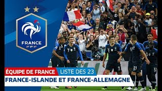 Les 23 pour France-Islande et France-Allemagne, Equipe de France I FFF 2018