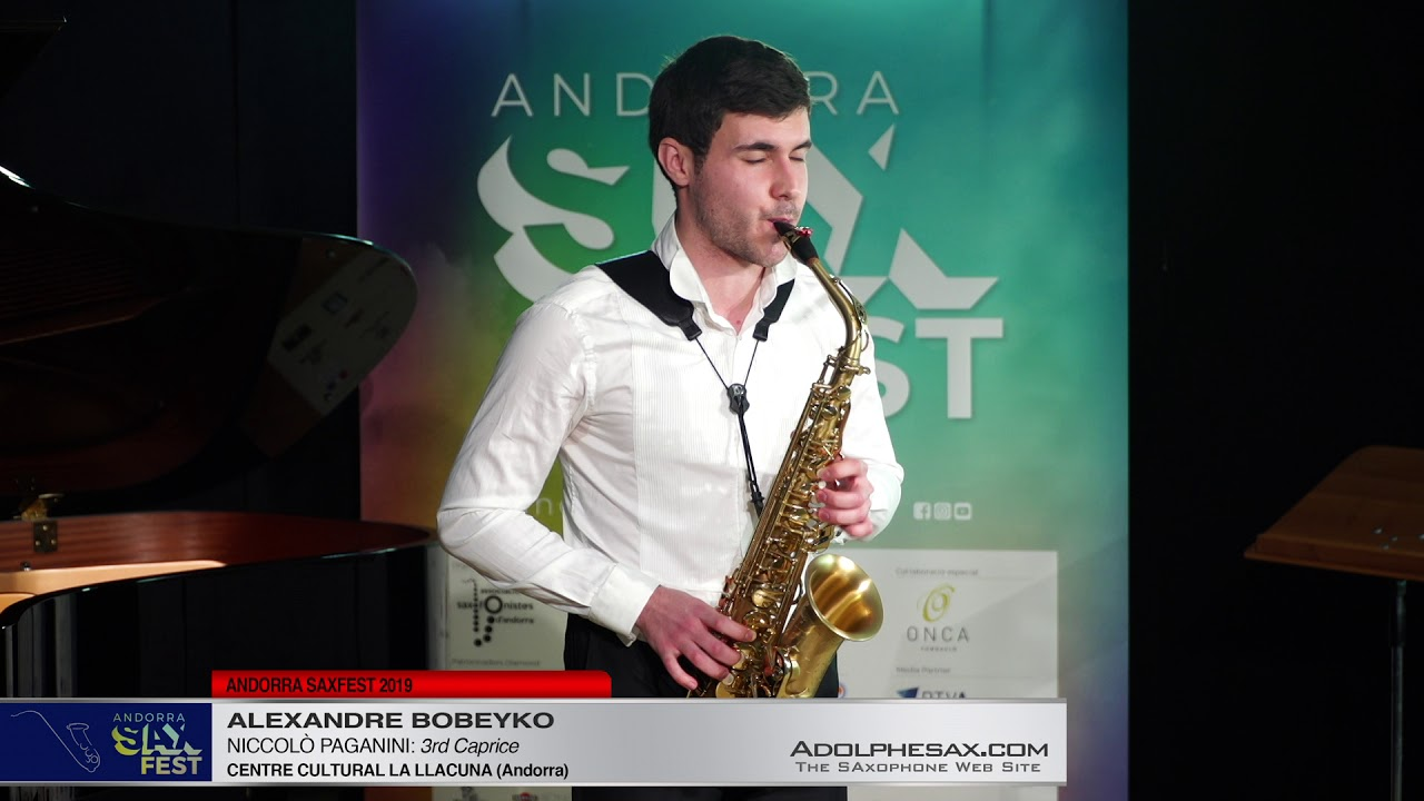 Andorra SaxFest 2019 1st Round   Alexandre Bobeyko   3rd Caprice by Niccolo Paganini
