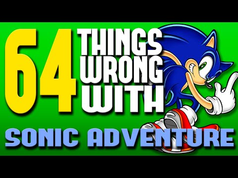64 Things WRONG With Sonic Adventure