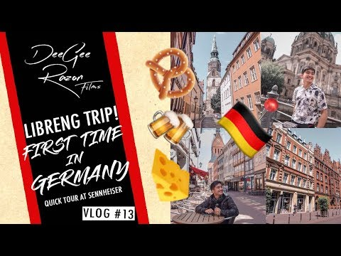 Libreng Trip! FIRST TIME IN GERMANY! (Hannover and Berlin) + Quick Tour at Sennheiser Headquarters