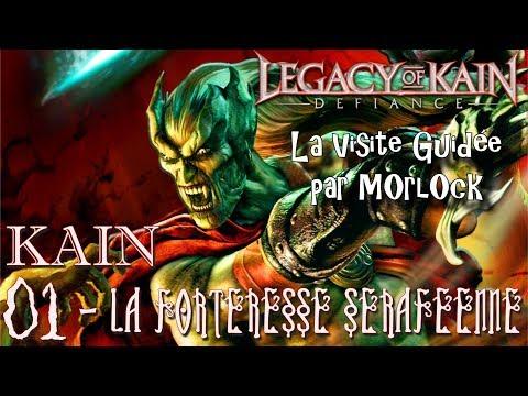 Legacy Of Kain: Defiance - 01 - Kain: La Forteresse Séraféenne [Visite Guidée] [fr]