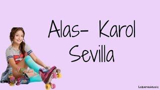 Alas -Karol sevilla (Soy luna) letra LokerasMusic