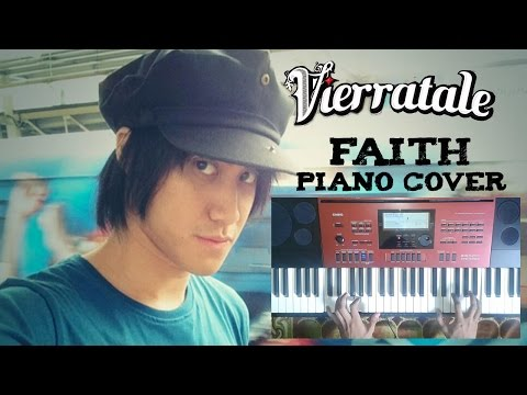 Vierratale - Faith Piano Cover By Sigma