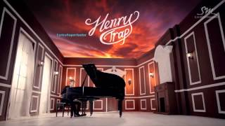 Henry - Trap ft. Kyuhyun and Taemin - (MP3/DL]
