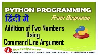 Addition of Two Numbers Using Command Line Arguments in Python Programming  in hindi, urdu