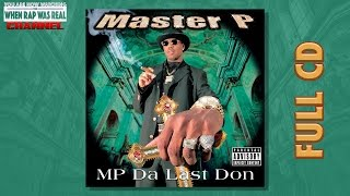 Master P - Da Last Don [Full Album] CD Quality