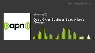 Quad Cities Business Beat: Allan's Flowers