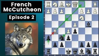French Defense McCutcheon Variation Ep.2 | Chess Opening Explained