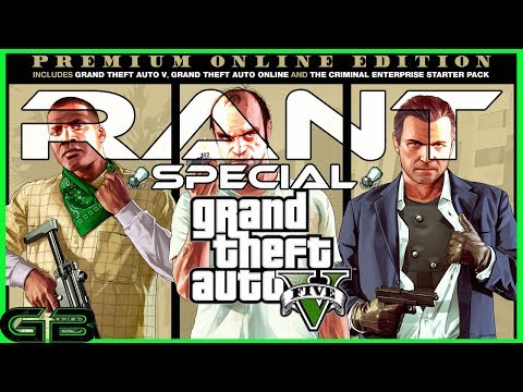 Grand Theft Auto V: Premium Online Edition Rant