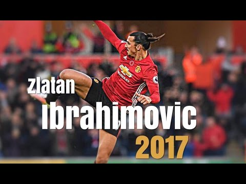 Zlatan Ibrahimovic - Ibra song - skills and goals 2017