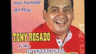 TONY ROSADO - NO SUFRAS CORAZON