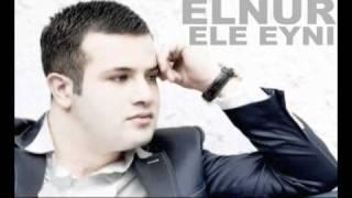 Elnur - Ele Eyni (Audio)