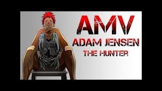 Kuroko no Basket AMV / Adam Jensen - The Hunter / best moments  (аниме клип, лучшие моменты)