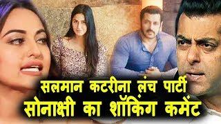 Tiger Zinda hai के पुरे परिवार ने किया lunch, Salman Khan पर Sonakshi के तीखे वार