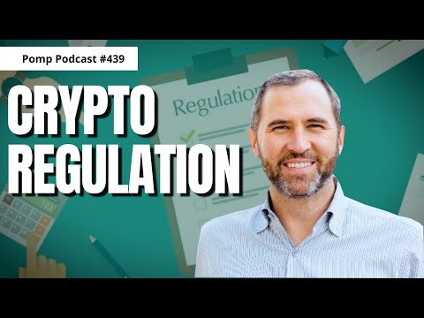 Pomp Podcast #439: Brad Garlinghouse on Crypto Regulation