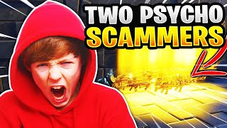 Two Psycho Kids Scam me! (Scammer Gets Scammed) Fortnite Save The World
