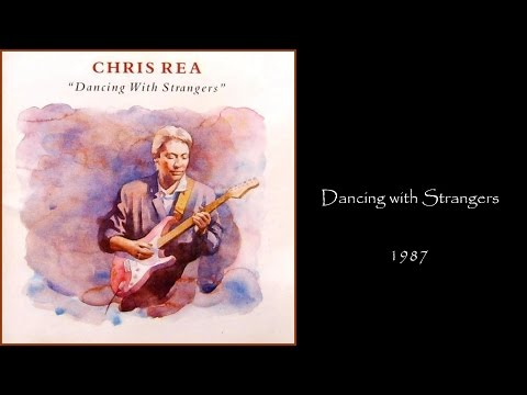 Chris Rea - Dancing With Strangers (1987 LP Album Medley)