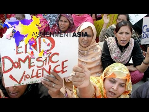 Assignment Asia 05/28/2016 Protecting Pakistan's women from violence