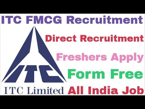 ITC Limited Recruitment For Various Post Freshers Apply