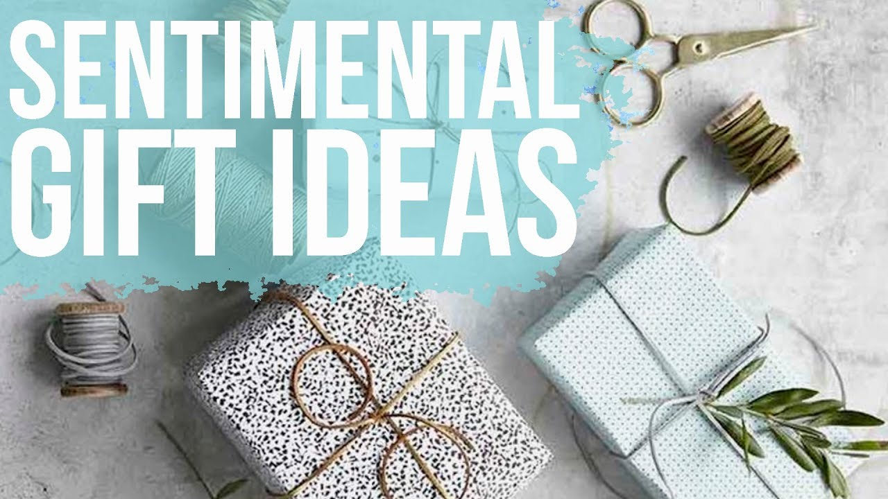 Sentimental wedding gift guide youtube for Sentimental gift ideas