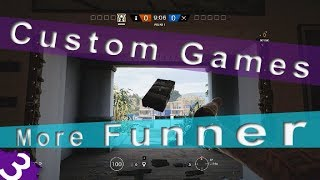 More Custom Game Options Let's Discuss Rainbow Six Siege