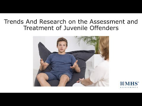 Trends and Research on the Assessment and Treatment of Juvenile Offenders