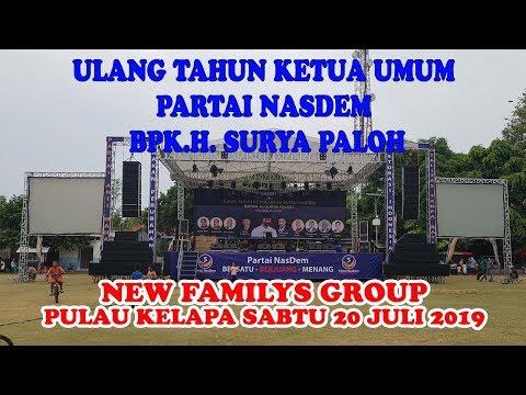 Live Streaming New FAMILYS GROUP ulang tahun Ketua Umum Partai Nasdem BPK.H.Surya Paloh