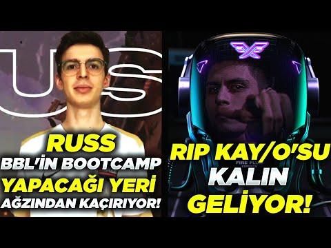 RUSS BBL'İN BOOTCAMP YAPACAĞI YERİ AĞZINDAN KAÇIRIYOR! | RIP KAY/O'SU KALIN GELİYOR! | VALORANT #316