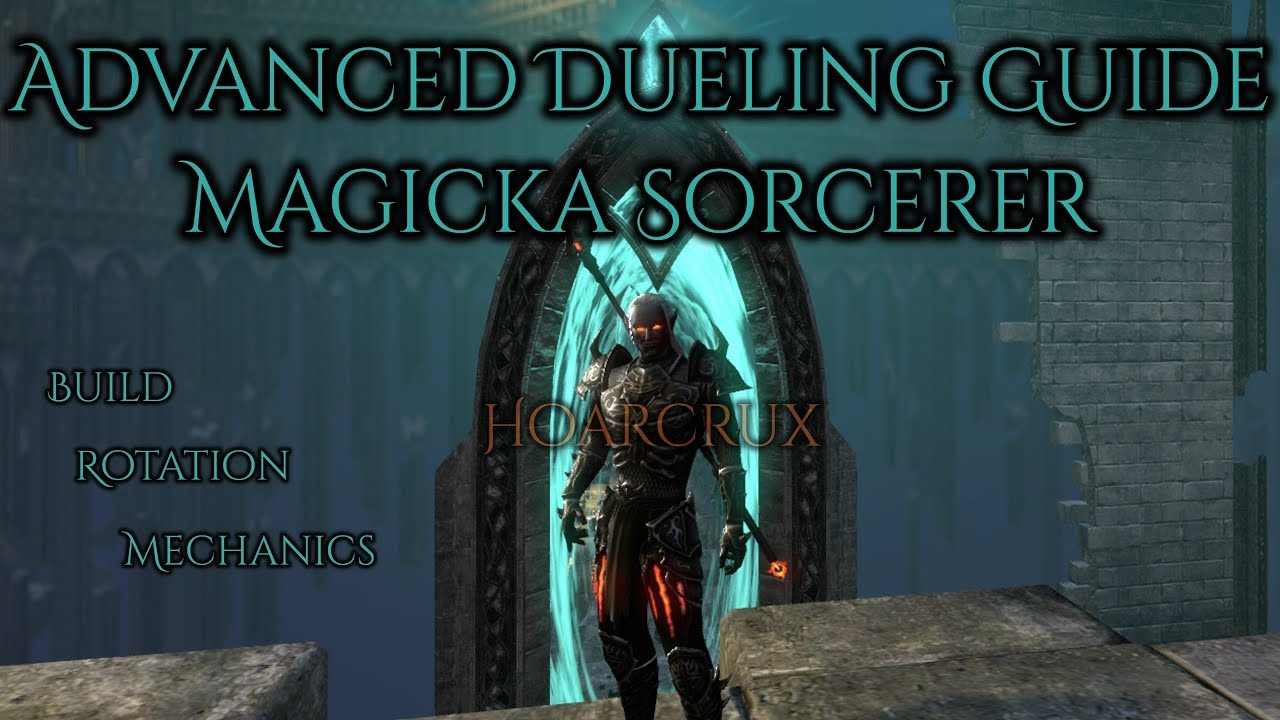 Advanced Dueling PvP Guide for Magicka Sorcerer - ESO Murkmire